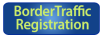 Border Traffic Registration